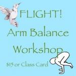 FLIGHT! ARM BALANCE WORKSHOP